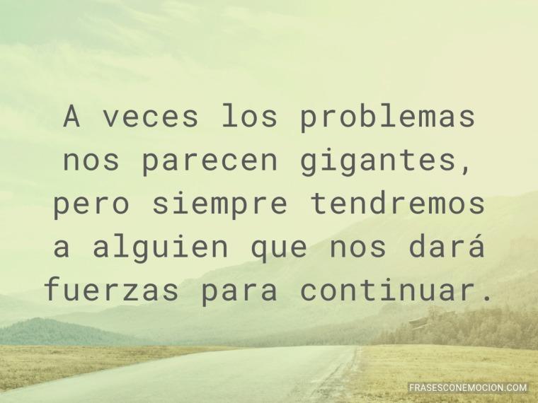 A veces los problemas...