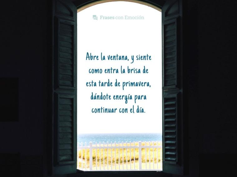 Abre la ventana y...