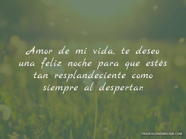 Amor de mi vida te deseo...