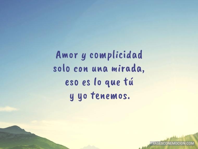 Amor y complicidad...