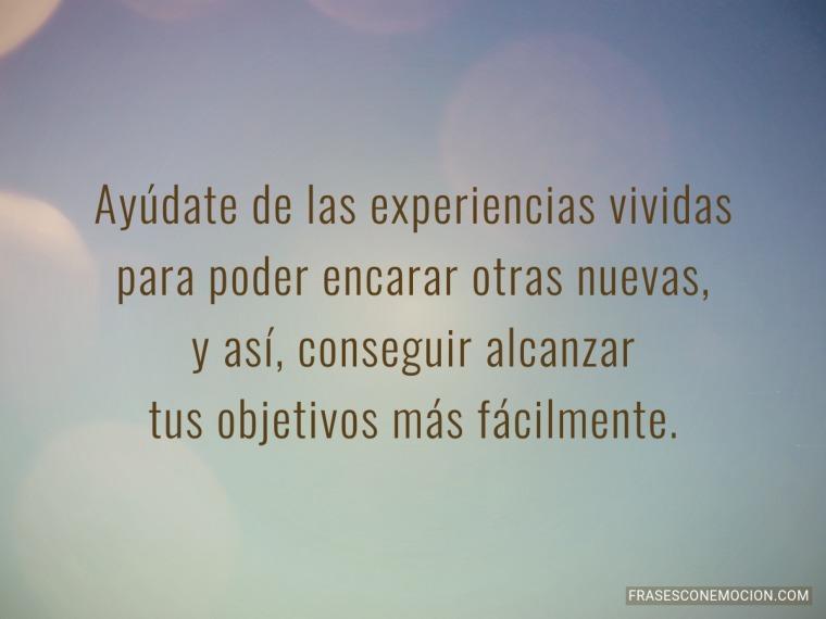 Ayúdate de las experiencias vividas...