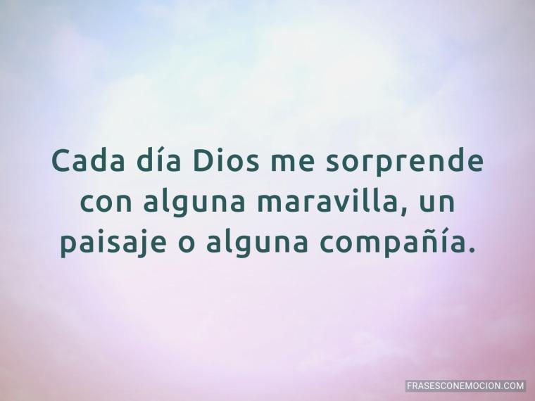 Cada día Dios me sorprende...