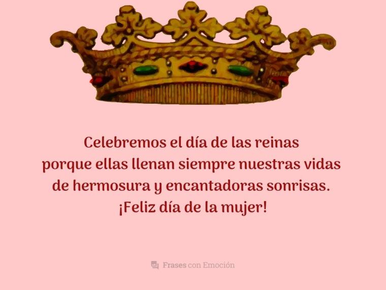 Celebremos el día de las reinas...