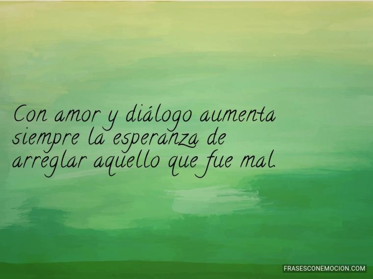 Con amor y diálogo aumenta...