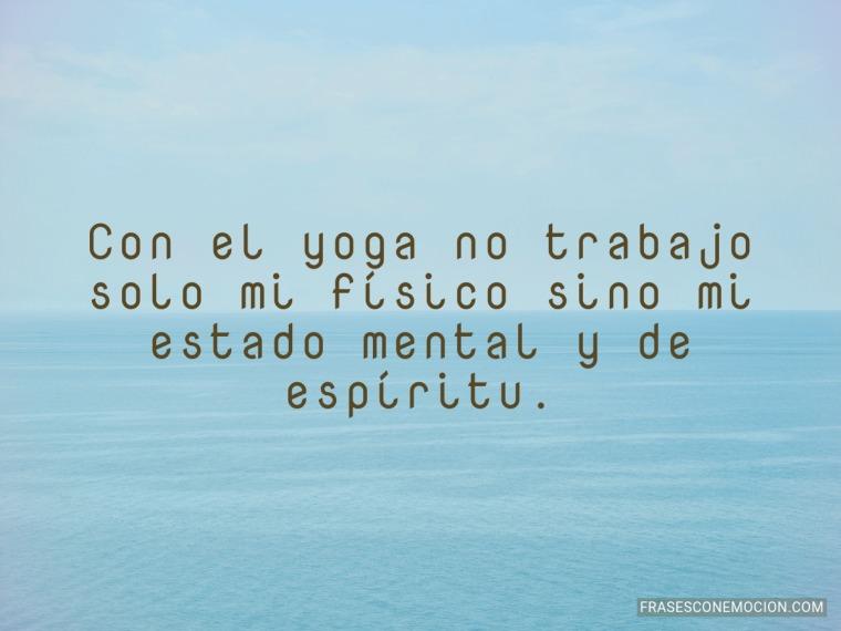 Con el yoga no trabajo...