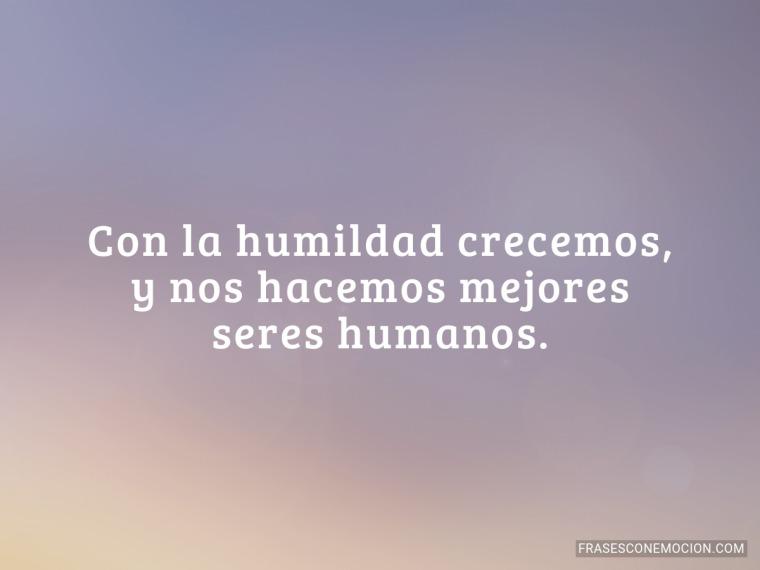 Con la humildad crecemos...