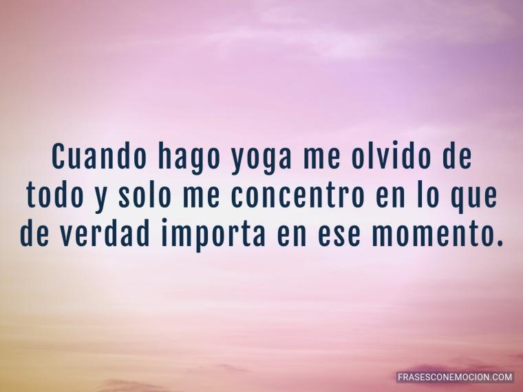 Cuando hago yoga me...