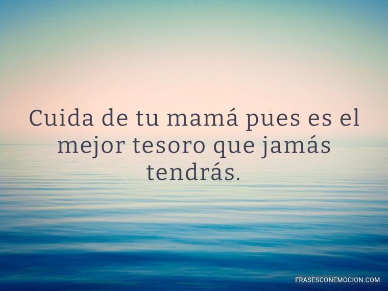 Cuida de tu mamá...