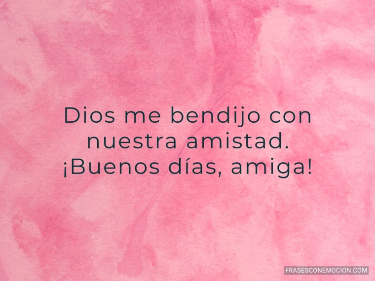Dios me bendijo con...