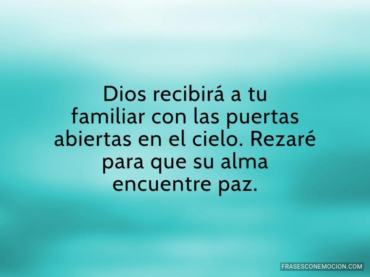 Dios recibirá a tu familiar...