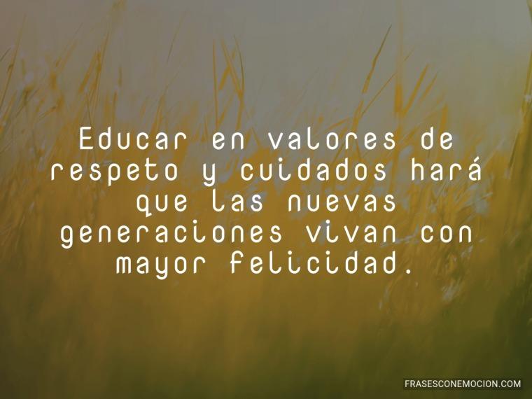 Educar en valores de respeto...