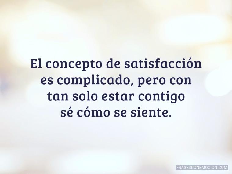 El concepto de satisfacción...