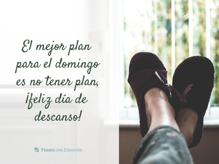 El mejor plan...