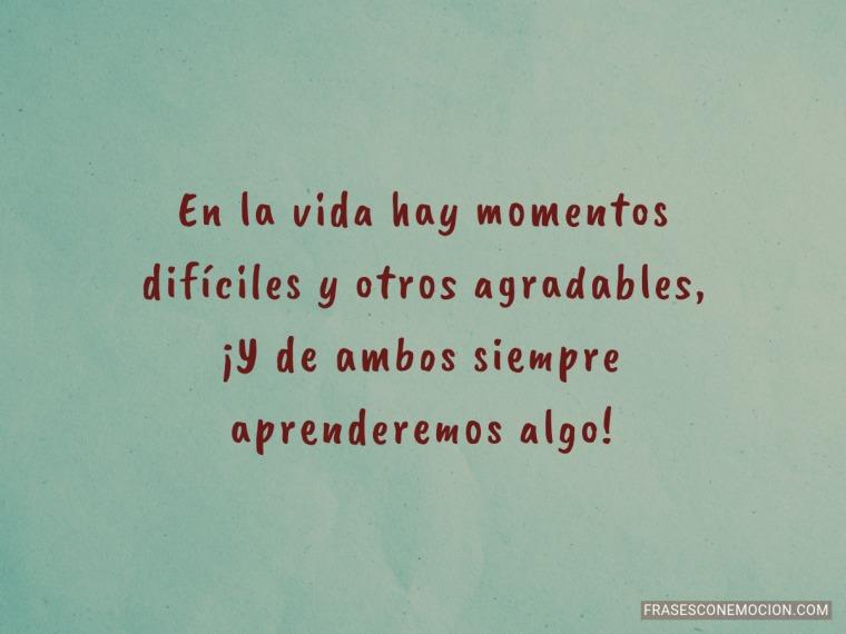 En la vida hay momentos...