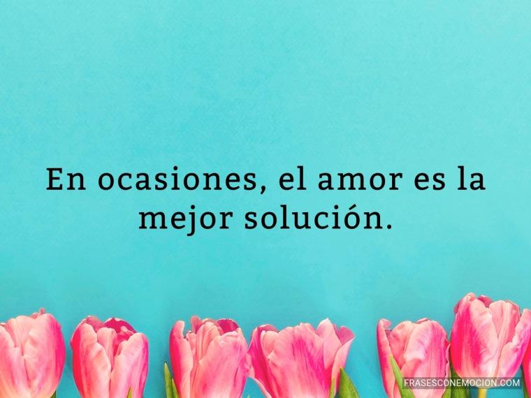 En ocasiones el amor...