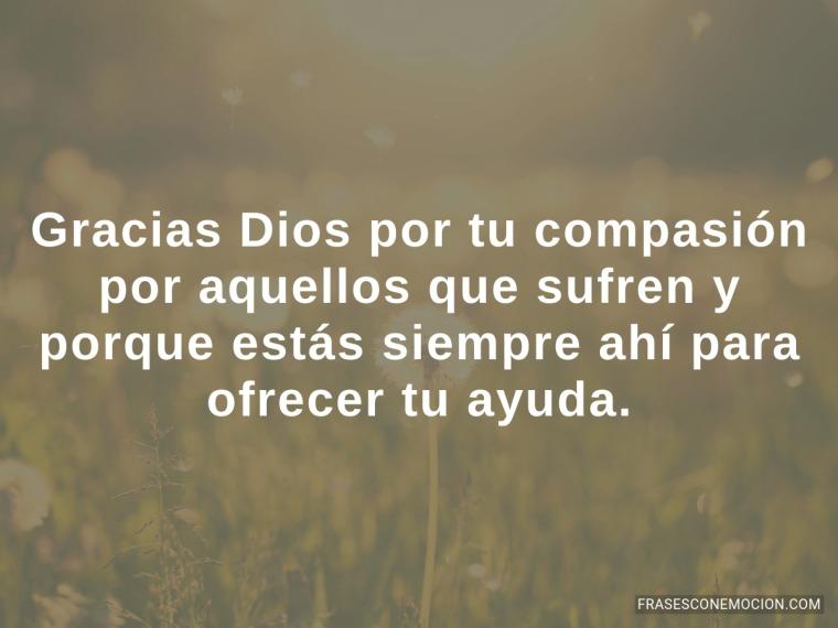 Gracias Dios por tu compasión...