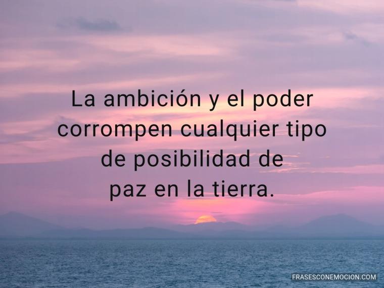 La ambición y el poder...