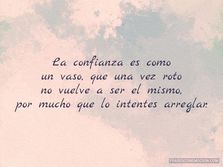 La confianza es como...