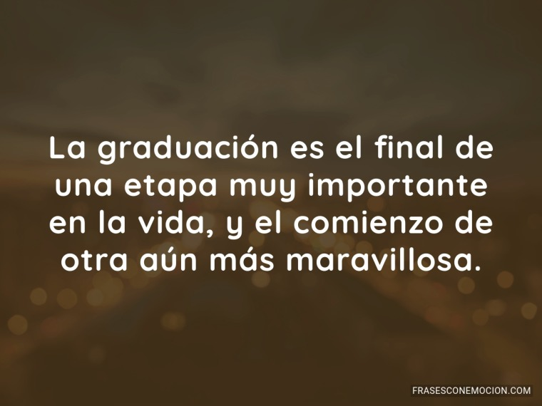 La graduación es el final...