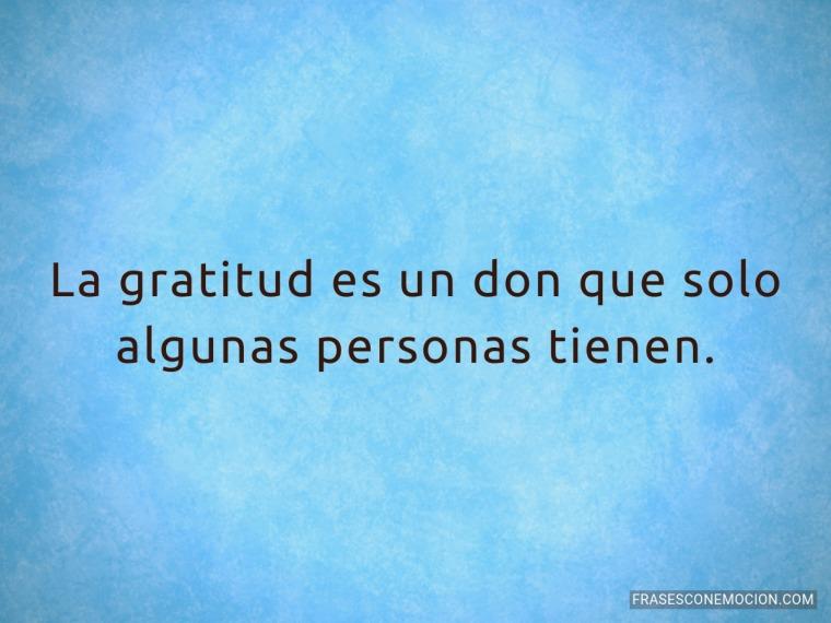 La gratitud es un don...