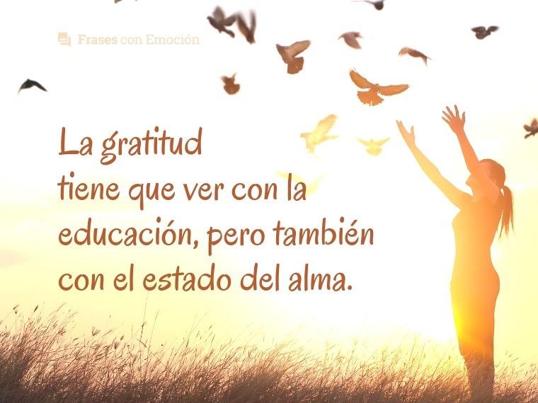La gratitud tiene que ver con...