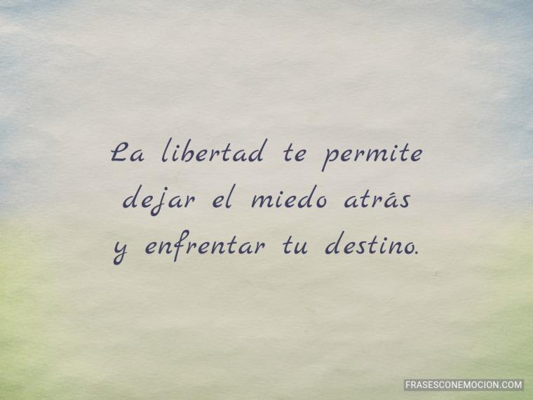 La libertad te permite...