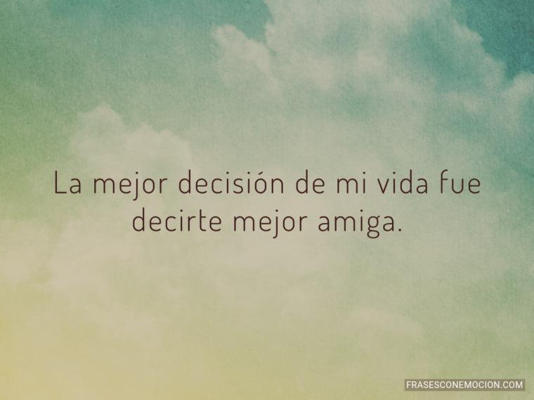 La mejor decisión...