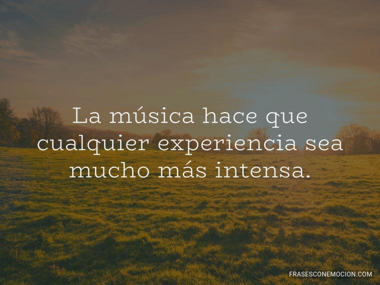 La música hace que...