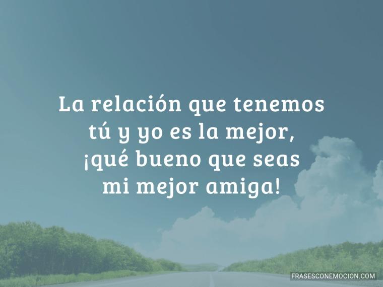 La relación que tenemos...