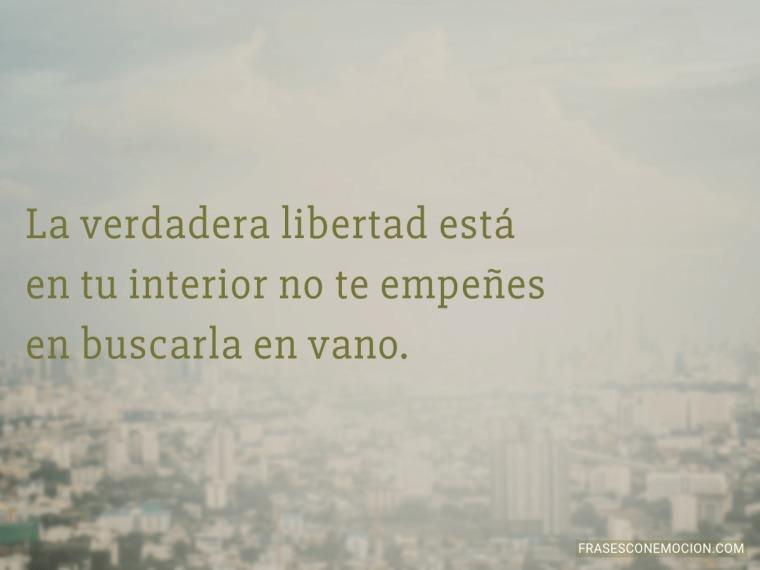 La verdadera libertad está...