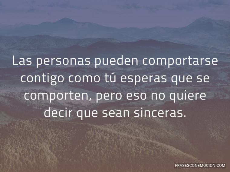 Las personas pueden comportarse...