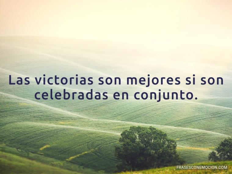 Las victorias son mejores...