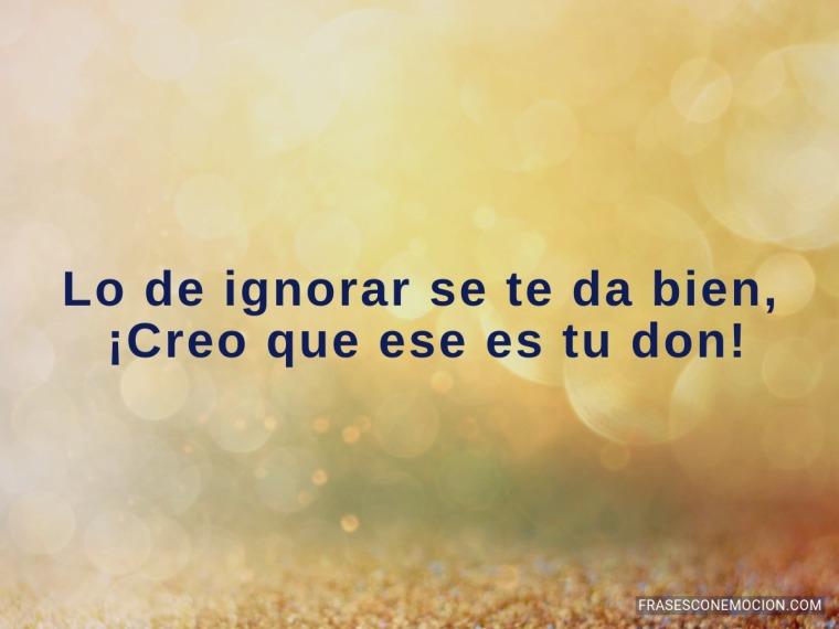 Lo de ignorar...
