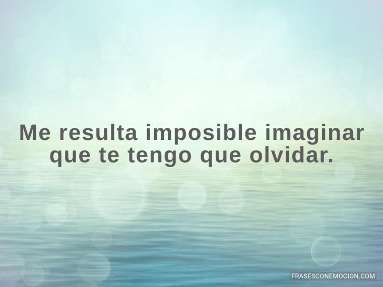 Me resulta imposible...