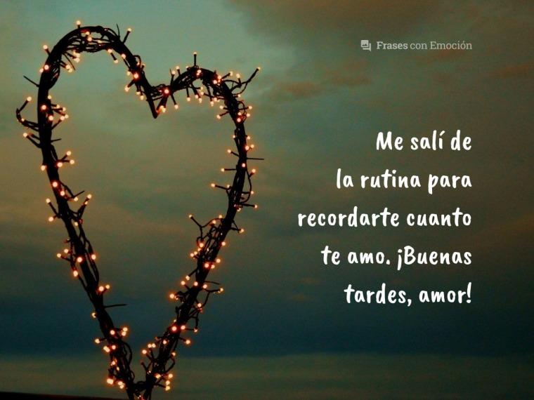 Frases De Buenas Tardes Amor 2019bonitas Y Originales
