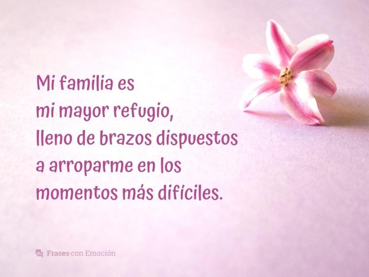 Mi familia es mi refugio...
