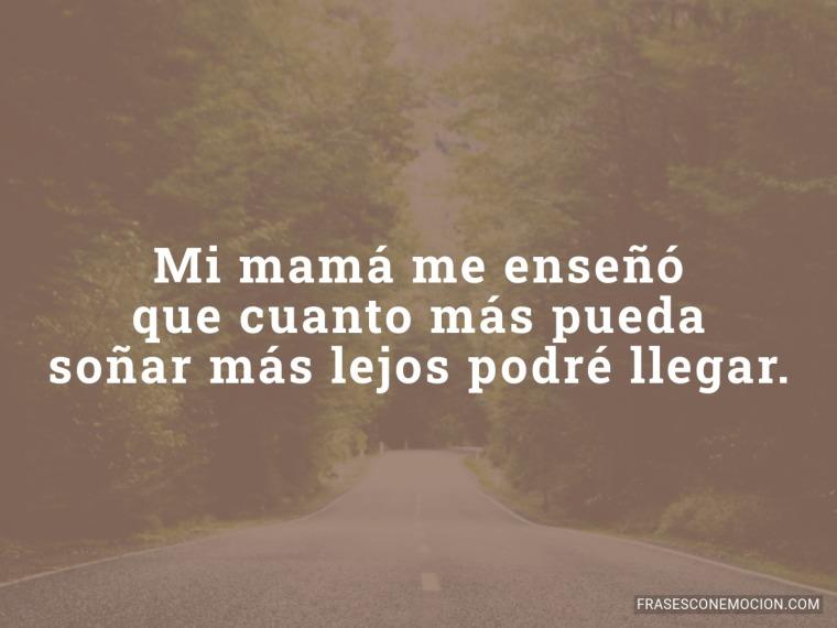 Mi mamá me enseñó...