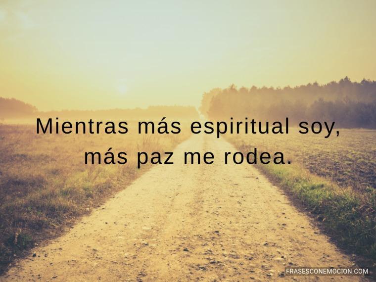 Mientras más espiritual soy...