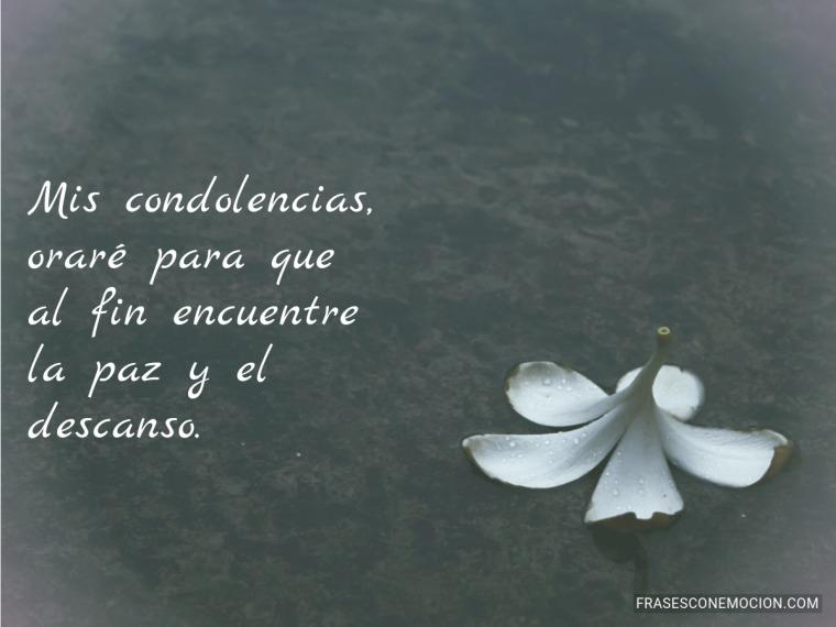 Mis condolencias, oraré...