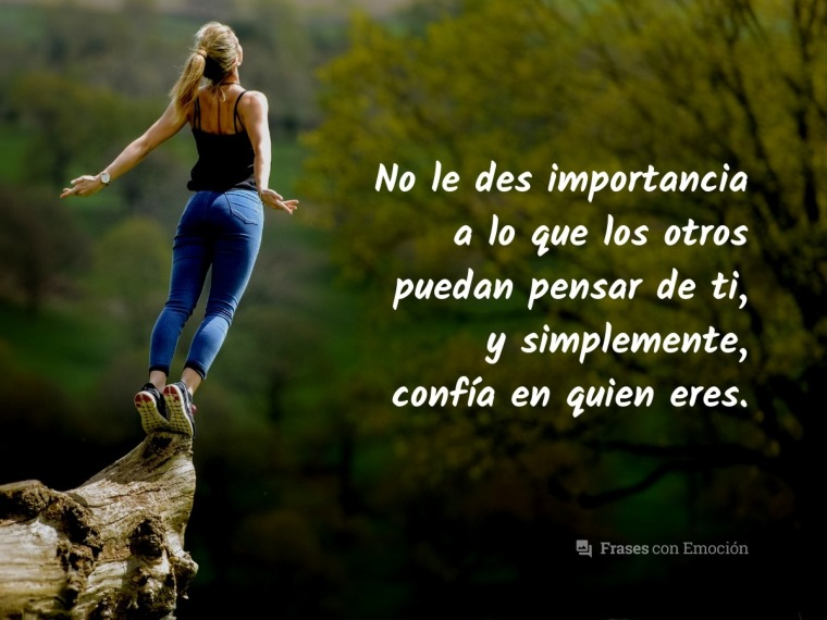 No le des importancia a...
