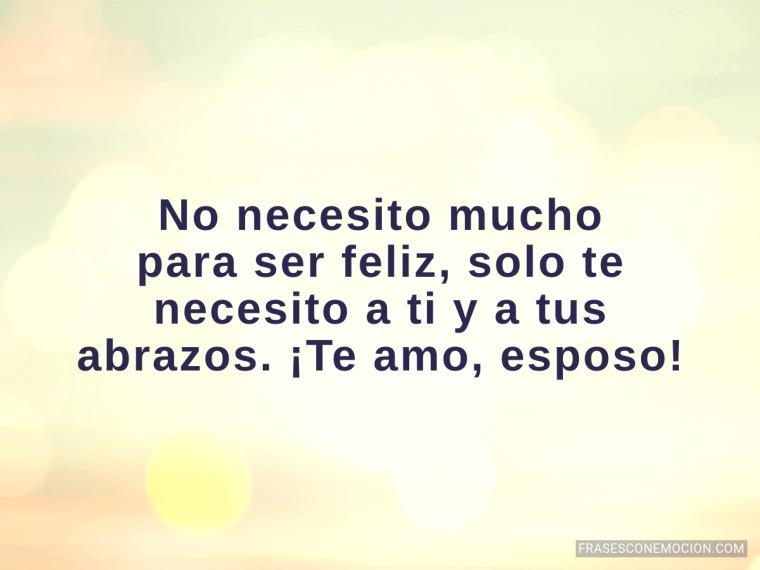 No necesito mucho...