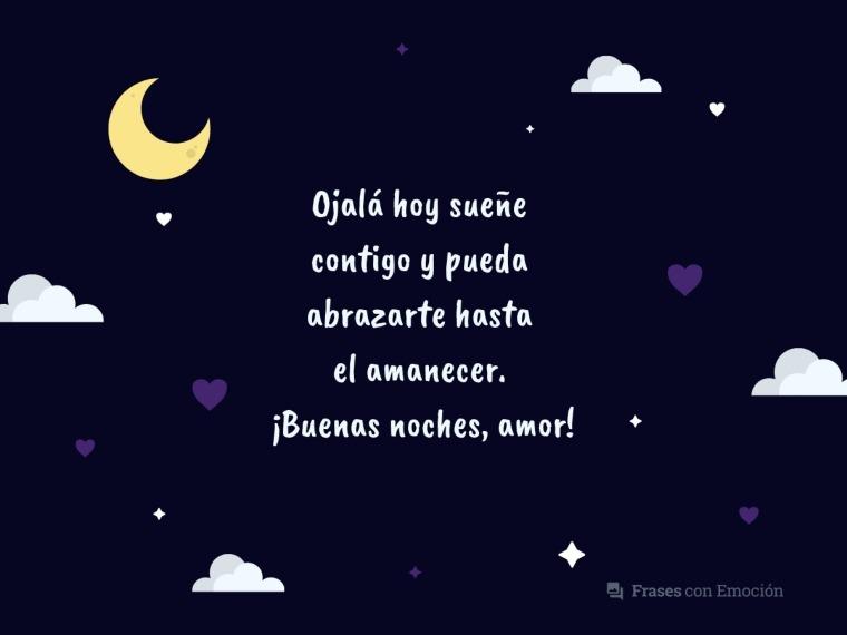 Ojalá hoy sueñe contigo...