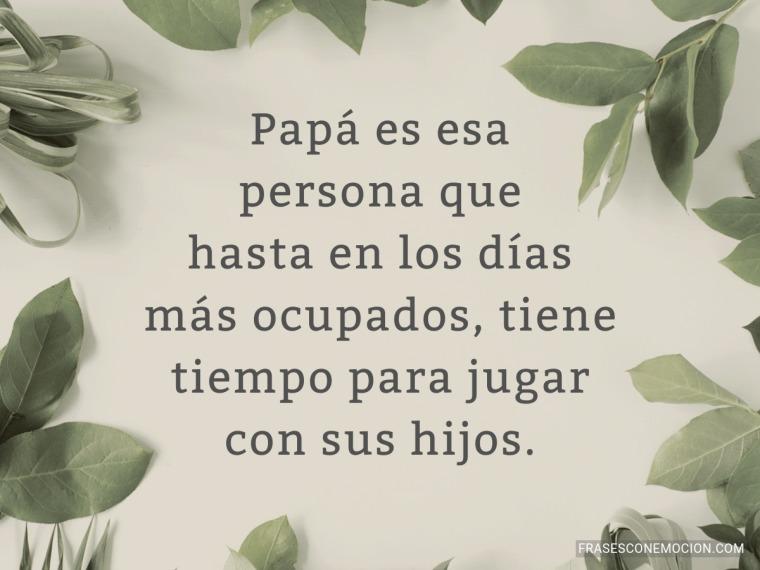 Papá es esa persona...