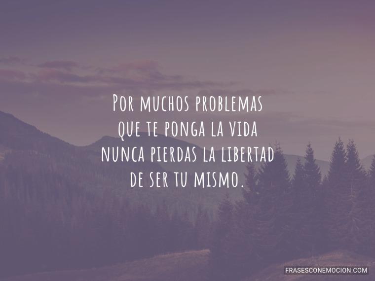 Por muchos problemas...