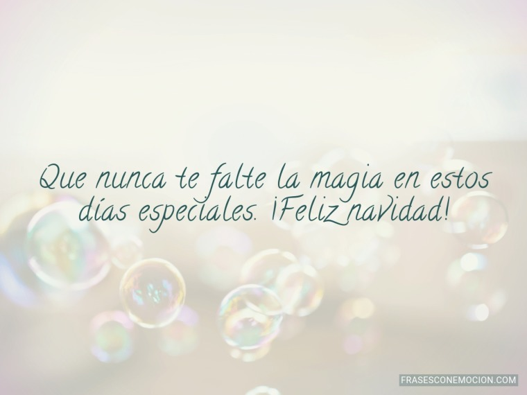 Que nunca te falte la magia...