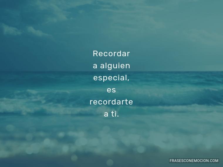 Recordar a alguien especial...