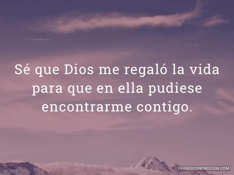 Sé que Dios me regaló...