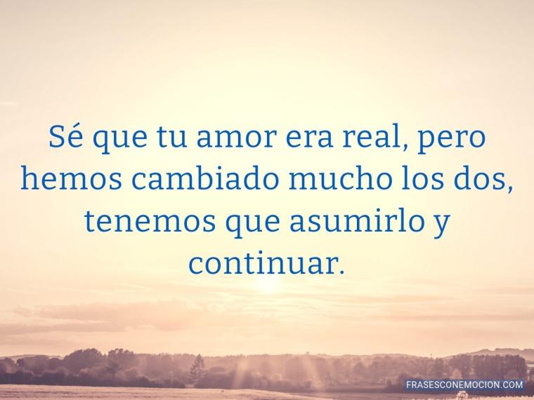 Sé que tu amor era real...