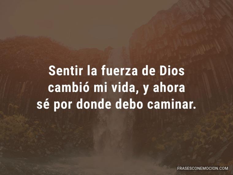 Sentir la fuerza de Dios...\