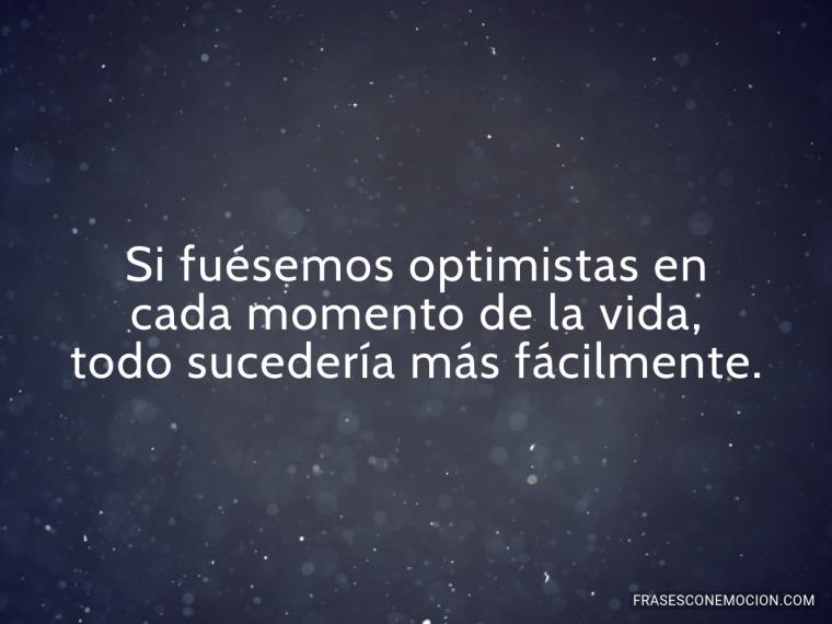 Si fuésemos optimistas...